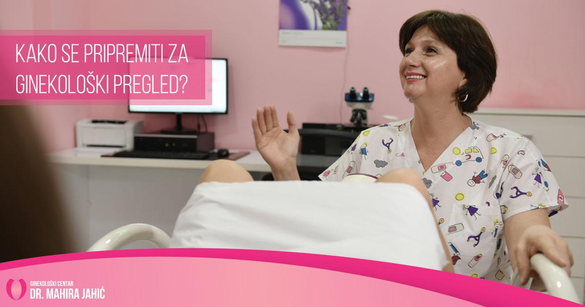 Kako se pripremiti za ginekološki pregled?